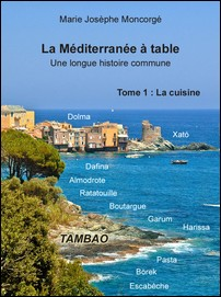 TAMBAO: Mediterranean culinary tradition 1st volume - Marie Josèphe Moncorgé